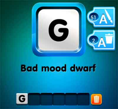 One Clue Bad Mood Dwarf 4 Pics 1 Word Daily Puzzle Answers