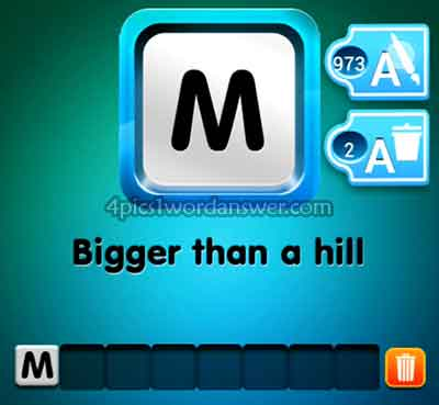 one-clue-bigger-than-a-hill