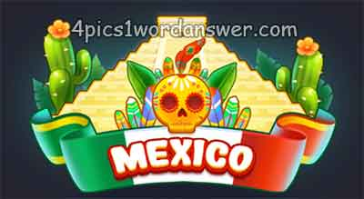 4-pics-1-word-daily-challenge-mexico-2018