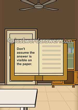 Dont-assume-the-answer-is-visible-on-the-paper