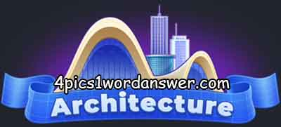 4-pics-1-word-daily-challenge-architecture-2021