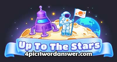 4-pics-1-word-daily-challenge-up-to-the-stars-2021