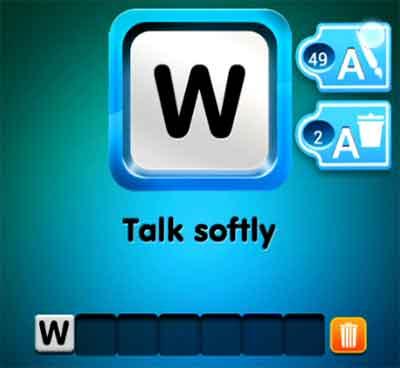 one-clue-talk-softly