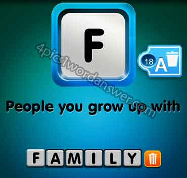 one-clue-people-you-grow-up-with