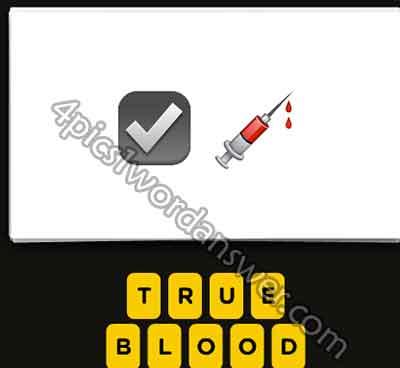 guess the emoji check mark syringe blood 4 pics 1 word game