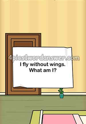 I-fly-without-wings-what-am-i-escape-room